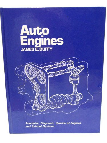Auto Engines (Goodheart-Willcox automotive technician series) (0870066773) by Duffy, James E.