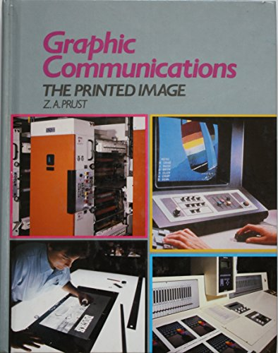 9780870066887: Graphic Communications: The Printed Image