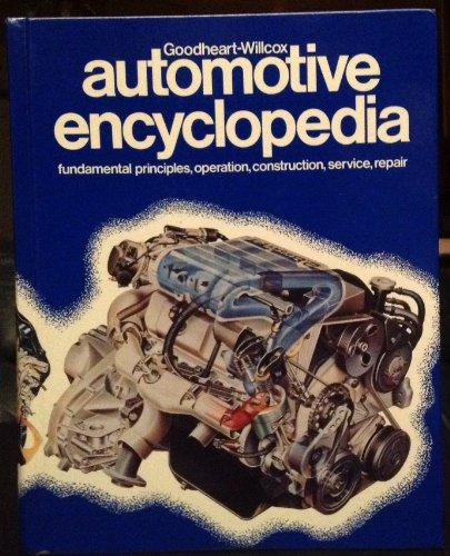9780870066917: Automotive Encyclopaedia (Goodheart-Willcox Automotive Encyclopedia)