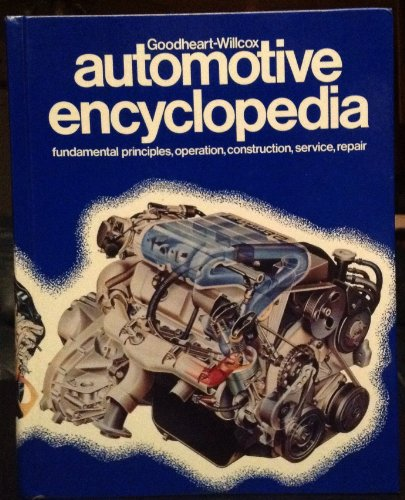 9780870066917: Automotive Encyclopaedia (GOODHEART-WILLCOX AUTOMOTIVE ENCYCLOPEDIA)