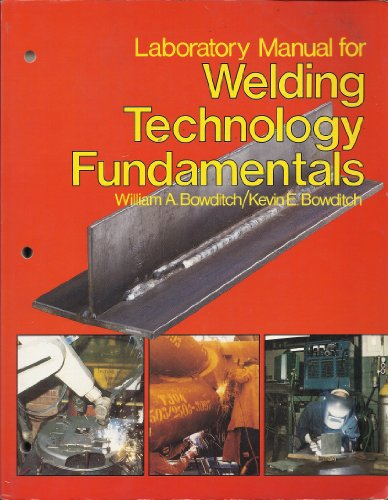 9780870067525: Laboratory Manual for Welding Technology Fundamentals