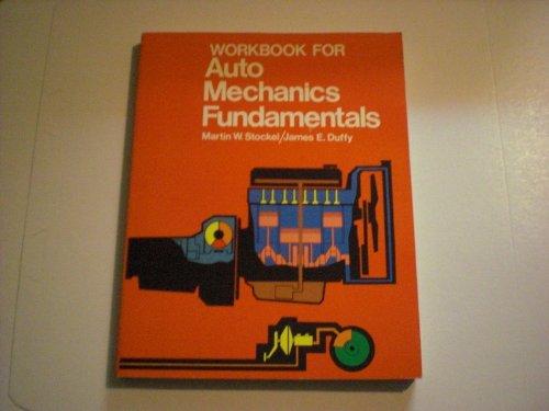 9780870067716: Workbook for Auto Mechanics Fundamentals