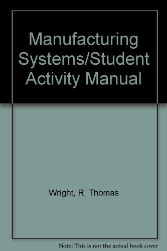 9780870067891: Manufacturing Systems/Student Activity Manual