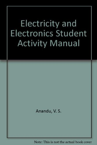 Electricity and Electronics Student Activity Manual: Anandu, V. S.