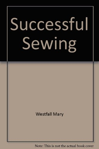 9780870068096: Successful sewing