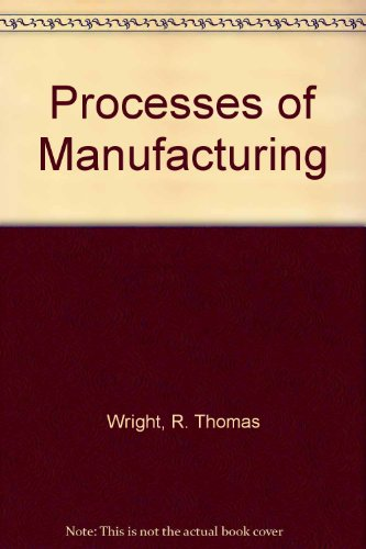 9780870068119: Processes of Manufacturing