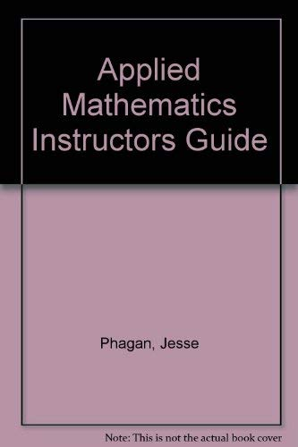 9780870068249: Applied Mathematics Instructors Guide
