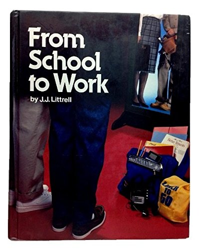 9780870068270: From School to Work
