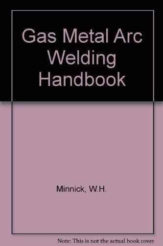 9780870068676: Gas Metal Arc Welding Handbook