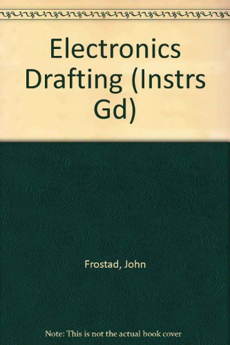 9780870069123: Electronics Drafting (Instrs Gd)