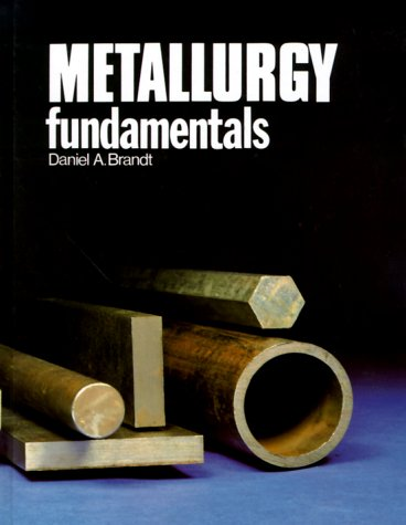 9780870069222: Metallurgy Fundamentals