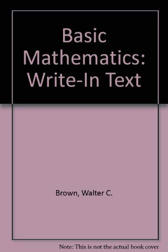 9780870069642: Basic Mathematics: Write-In Text