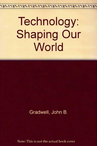 9780870069727: Technology: Shaping Our World