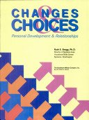 9780870069826: Changes & Choices: Personal Development & Relationships