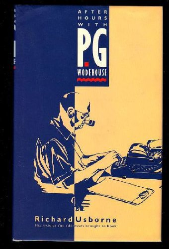 9780870081286: After Hours with P. G. Wodehouse