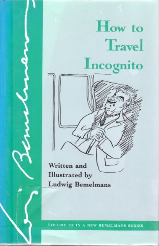 9780870081385: How to Travel Incognito