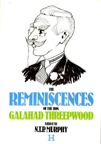 Reminiscences of Galahad Threepwood (0870081462) by N T P Murphy