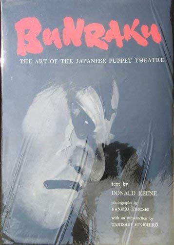 9780870110153: Bunraku: The Art of the Japanese Puppet Theatre.