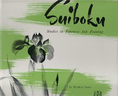 9780870110160: Suiboku: Studies In Japanese Ink Painting