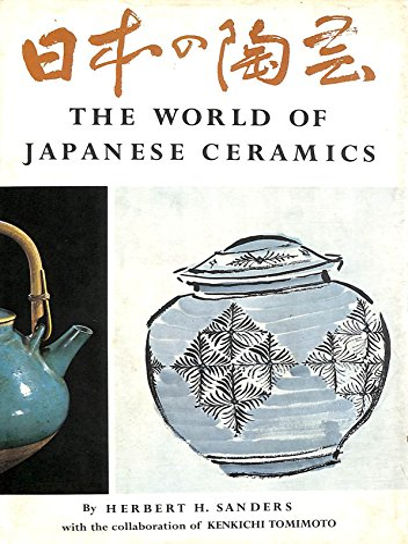 9780870110429: The World of Japanese Ceramics