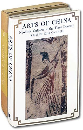 Arts of China: v. 1: Terukazu Akiyama