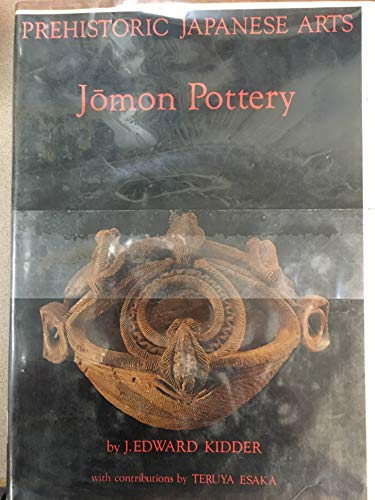 9780870110955: Prehistoric Japanese Arts: Jomon Pottery