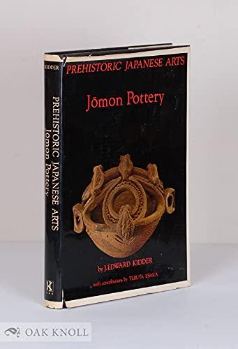 9780870110955: Prehistoric Japanese Arts: Jomon Pottery