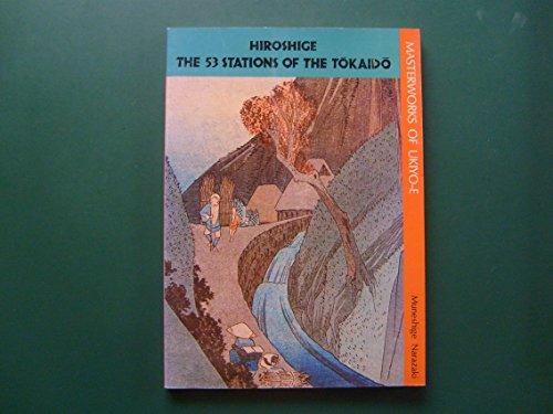 9780870111006: Hiroshige, the 53 stations of the Tokaido (Masterworks of ukiyo-e)