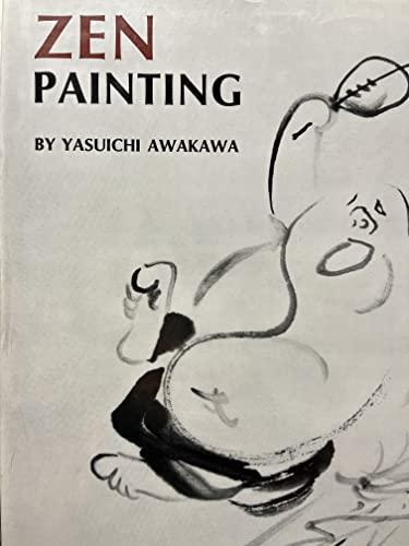 Zen Painting.: Awakawa, K�Oichi