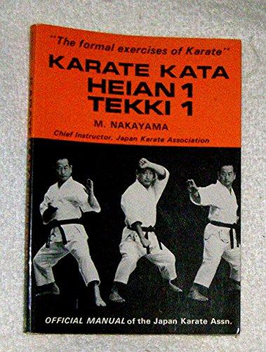 9780870111051: Karate Kata Heian 1 Tekki 1: Official Manual of the Japan Karate Association