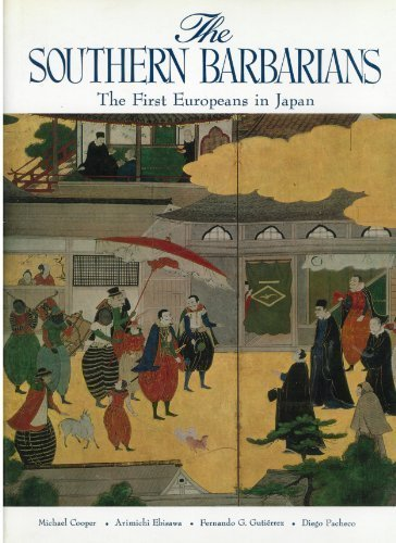 9780870111389: The Southern Barbarians: The First Europeans in Japan