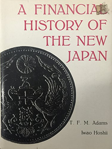 9780870111570: Financial History of the New Japan