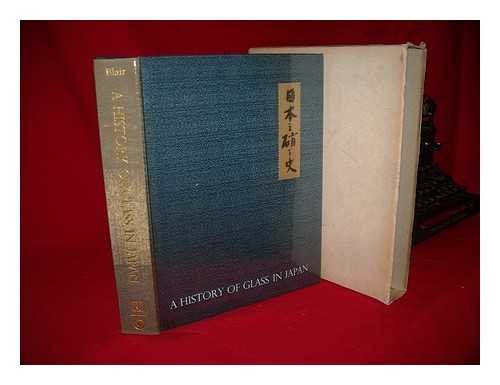 9780870111969: History of Glass in Japan