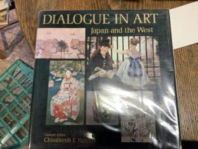 9780870112140: Dialogue in Art : Japan and the West