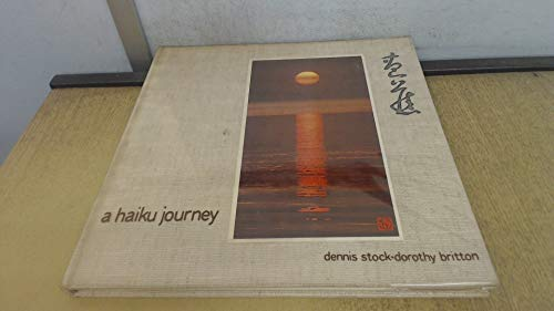 Haiku Journey: Basho's the Narrow Road to the Far North and Selected Haiku (0870112392) by Basho Matsuo; Matsuo Basho; D. Guyver Britton; Dennis Stock