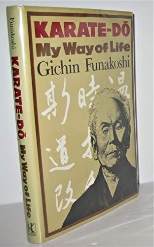 Karate-Do: My Way of life: Gichin Funakoshi