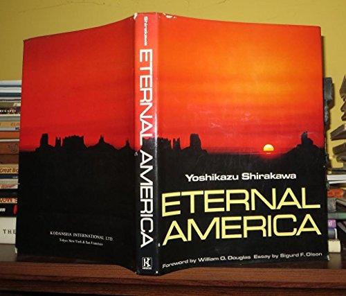 Eternal America: Shirakawa, Yoshikazu
