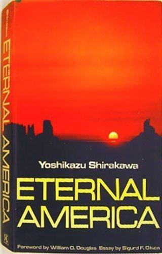Eternal America: Yoshikazu Shirakawa