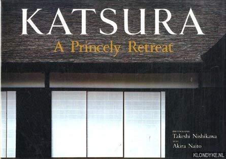 9780870112713: Katsura: A Princely Retreat