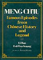 Meng Ch'iu : Famous Episodes from Chinese: Li Han; Hsu