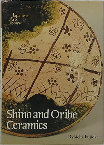 Shino and Oribe Ceramics