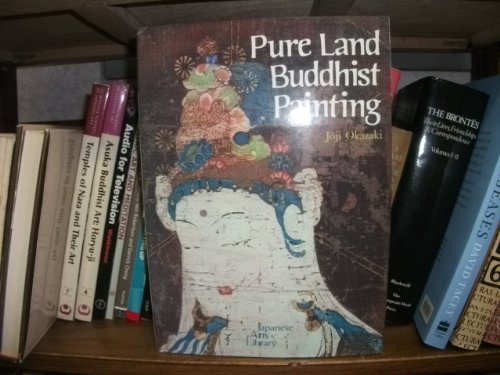 9780870112874: Pure Land Buddhist Painting (Japanese Arts Library Vol 43) (English and Japanese Edition)