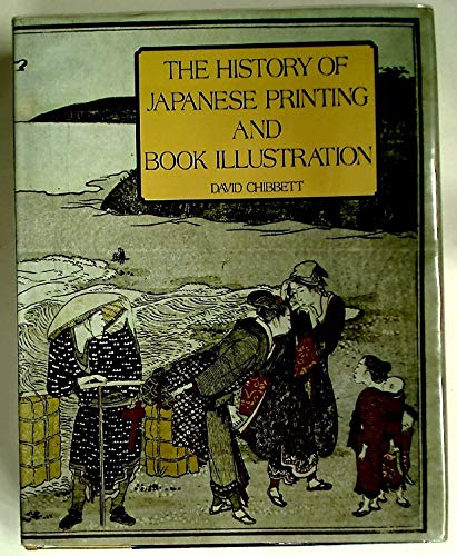 9780870112881: History of Japanese Printing and Book Illustration