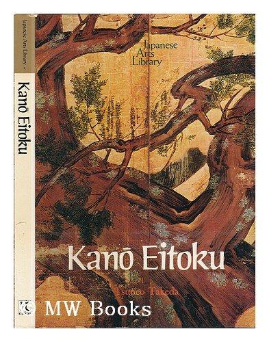Kano Eitoku: Takeda, Tsueneo