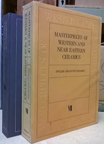Masterpieces of Western and Near Eastern Ceramics, 8 Vols.: John Basil Hennessy; Robert J. ...