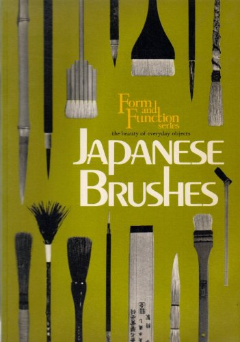 9780870113703: Japanese Brushes (Form and Function Series)