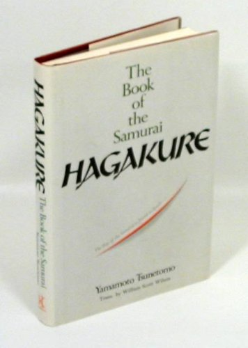 Hagakure: The Book of the Samurai (087011378X) by Yamamoto Tsunetomo