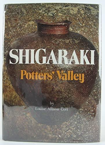 Shigaraki, Potters' Valley: Cort, Louise Allison
