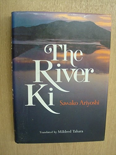 The River Ki: Ariyoshi, Sawako