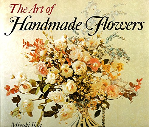9780870114199: The Art of Handmade Flowers